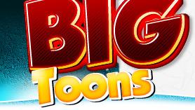 Big Toons